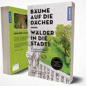 Seminar – Bäume auf die Dächer, Wälder in die Stadt mit Conrad Amber